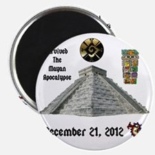 I Survived the Mayan Apocalypse 2012 Magnet