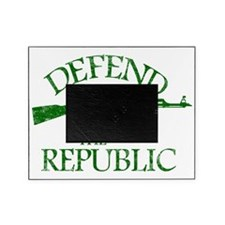 DEFEND THE REPUBLIC (green ink) Picture Frame