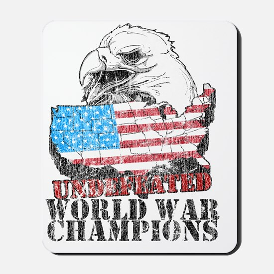 Undefeated World War Champs Mousepad
