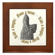 SAVE A KNIGHT...RIDE A KNIGHT Framed Tile