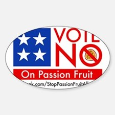 Vote No on Passion Fruit Decal