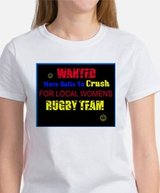 """""""Wanted More Balls To Crush... Tee"""