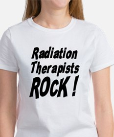 Radiation Therapists Rock ! Tee