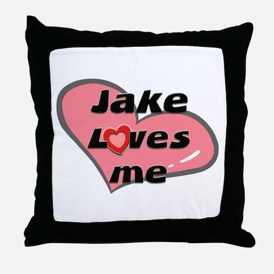 jake loves me  Throw Pillow