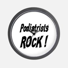 Podiatrists Rock ! Wall Clock