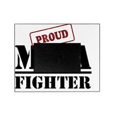 Proud MMA Fighter Picture Frame