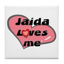 jaida loves me  Tile Coaster