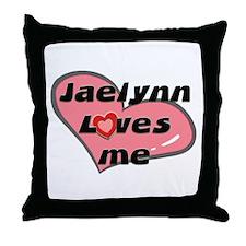 jaelynn loves me  Throw Pillow