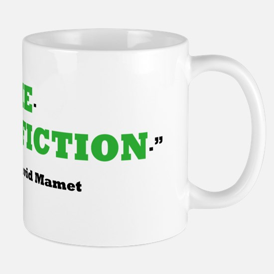 Its not a lie. Its a gift for fiction.  Mug