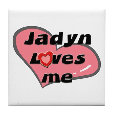 jadyn loves me Tile Coaster