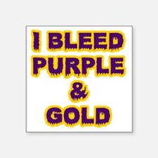 "I Bleed Purple  Gold Square Sticker 3"" x 3"""
