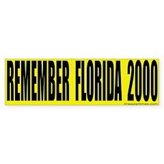 Remember Florida Bumper Bumper Sticker