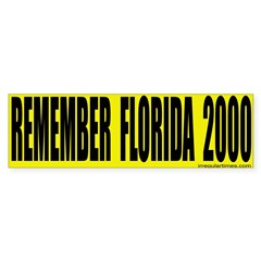 Remember Florida Bumper Bumper Sticker