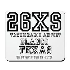 26XS - TATUM RANCH AIRPORT - BLANCO - TE Mousepad