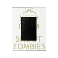 Keep Calm and Shoot Zombies Picture Frame