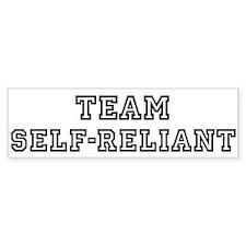 Team SELF-RELIANT Bumper Bumper Sticker
