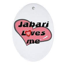 jabari loves me  Oval Ornament