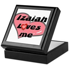 izaiah loves me Keepsake Box