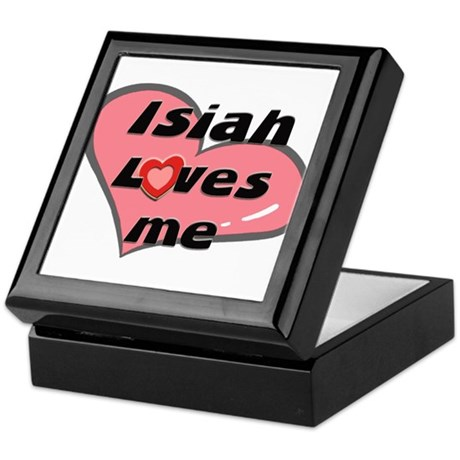 isiah loves me Keepsake Box