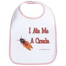 I ate Me a Cicada Bib