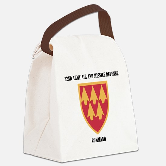 SSI - 32nd Army Air and Missile D Canvas Lunch Bag