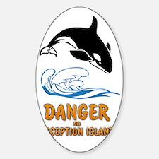 Danger on Deception Island  Sticker (Oval)