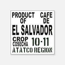 """El Salvador Finca El Carmen Square Sticker 3"""" x 3"""""""