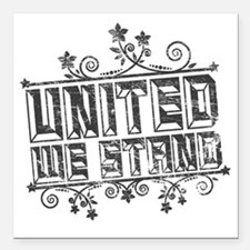 "United We Stand Square Car Magnet 3"" x 3"""