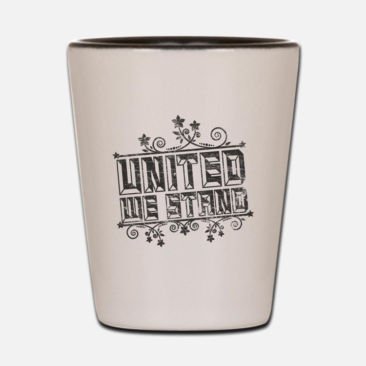 United We Stand Shot Glass