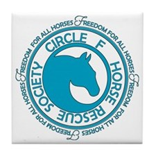 Circle F Horse Rescue Society Tile Coaster