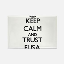 Keep Calm and trust Elisa Magnets