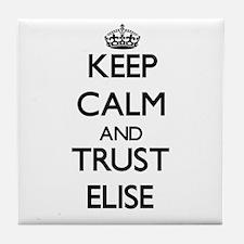 Keep Calm and trust Elise Tile Coaster
