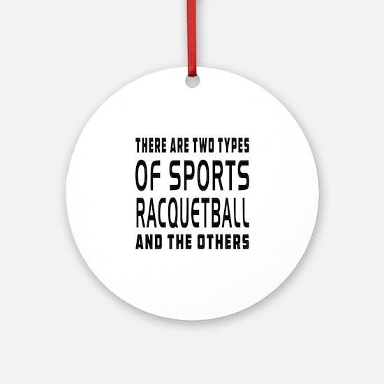 Racquetball Designs Ornament (Round)