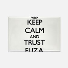 Keep Calm and trust Eliza Magnets
