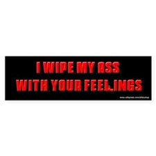 Sopranos Wipe My Ass Bumper Bumper Sticker