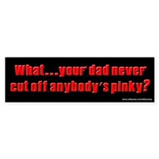 Sopranos - Cut Off Pinky Bumper Bumper Sticker