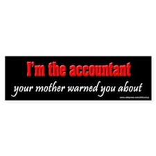 Accountant Mother Warned About Bumper Bumper Sticker