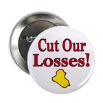 Cut Our Losses! Button