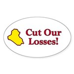 Cut Our Losses! Oval Sticker