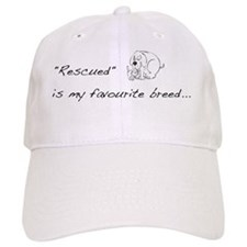 Rescued is my favourite breed Baseball Cap