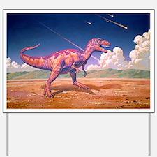 Tyrannosaurus rex with meteorites Yard Sign