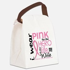 - Hero in Life Wife Breast Cancer Canvas Lunch Bag