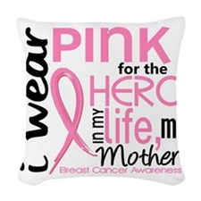 - Hero in My LIfe 2 Mother Bre Woven Throw Pillow