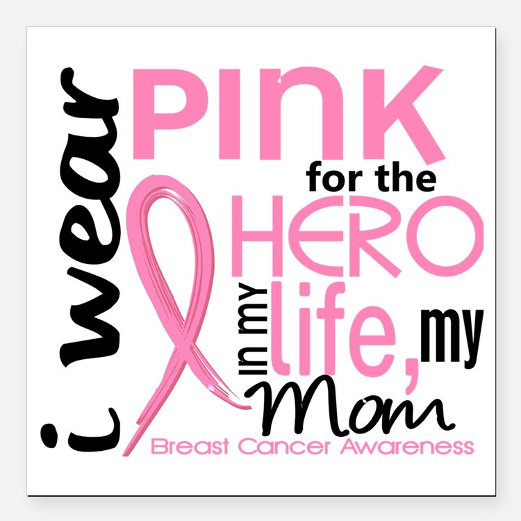"- Hero in My Life 2 Mom  Square Car Magnet 3"" x 3"""