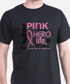 - Hero in My Life 2 Mom Breast Cancer T-Shirt