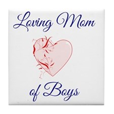 Loving Mom of Boys Tile Coaster