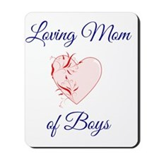 Loving Mom of Boys Mousepad