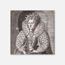 """Queen Elizabeth I, English  Square Sticker 3"""" x 3"""""""