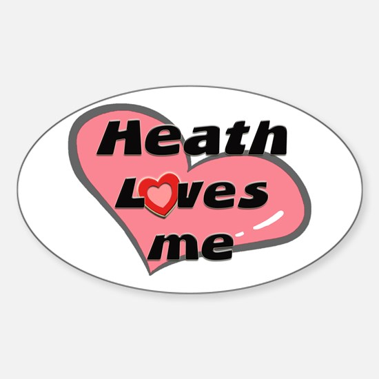 heath loves me Oval Decal
