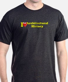 I Love (heart) Architectural History T-Shirt
